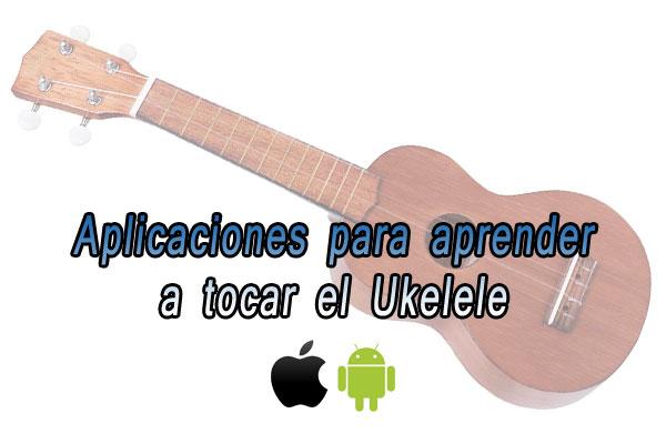 aplicaciones-para-aprender-a-tocar-el-ukelele